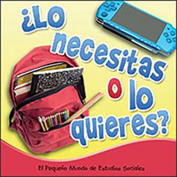 Lo necesitas o lo quieres? (Need It or Want It?)