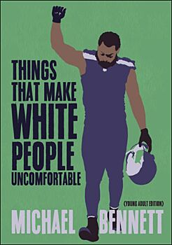 Things That Make White People Uncomfortable (Adapted for Young Adults)