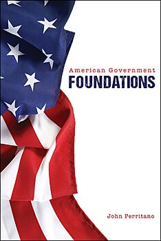 Amercian Government: Foundations