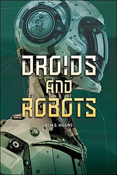 Droids and Robots