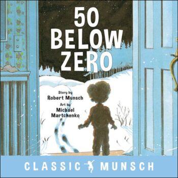 50 Below Zero ( Classic Munsch )