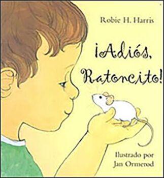 Adios, Ratoncito