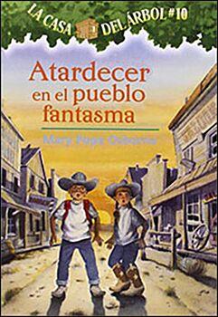 ATARDECER EN EL PUEBLO FANTASMA #10