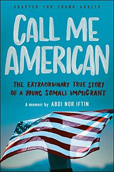 Call Me American (Adapted for Young Adults)