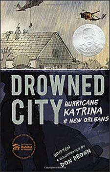 Drowned City: Hurricane Katrina & New Orleans