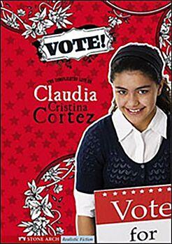 Vote! The Complicated Life of Claudia Cristina Cortez