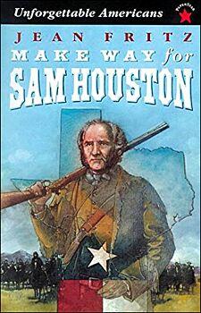 Make Way for Sam Houston