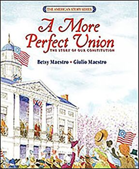 A More Perfect Union-The Story of Our Constitution