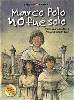 Marco Polo No Fue Solo