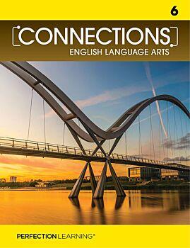 Connections: English Language Arts - Grade 6