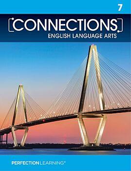 Connections: English Language Arts - Grade 7
