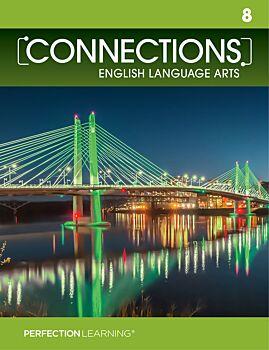 Connections: English Language Arts - Grade 8