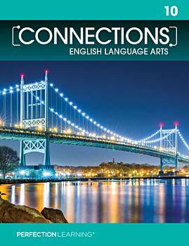 Connections: English Language Arts - Grade 10