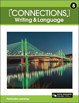 Connections: Writing & Language - Grade 8