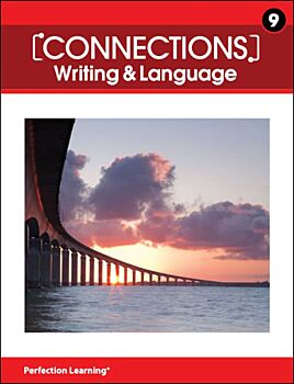 Connections: Writing & Language - Grade 9