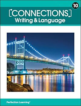 Connections: Writing & Language - Grade 10