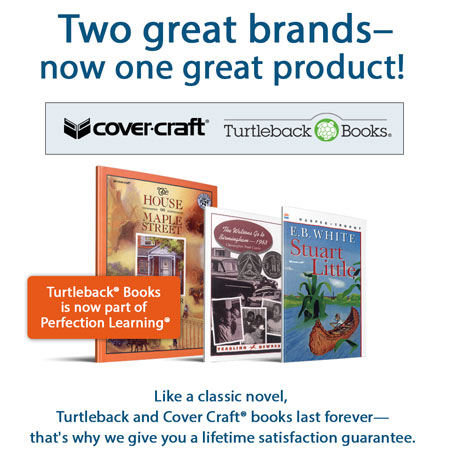 Two great brands—now one great product. Turtleback Books is now part of Perfection Learning®